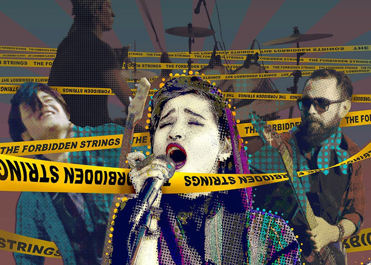 Digitally altered photo of a rock band of four people, with the singer in front, and yellow caution tape with the words FORBIDDEN STRINGS criss-crossing the stage.